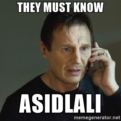 They must know. Asidlali